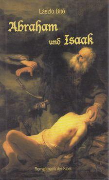 Bitó László - Abraham und Isaak [antikvár]
