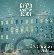 GRECSÓ KRISZTIÁN - Vera - hangoskönyv