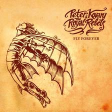 Peter Kovary & the Royal Rebels - Peter Kovary & the Royal Rebels - Fly Forever (CD)