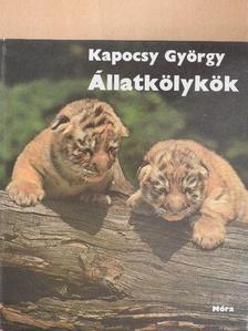 Kapocsy György - Állatkölykök [antikvár]