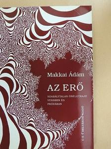 Makkai Ádám - Az erő [antikvár]