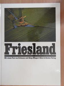 Erdmann Wingert - Friesland [antikvár]