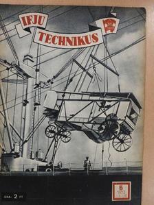 Flórián Endre - Ifjú technikus 1952. július [antikvár]
