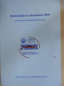 Dezső Gábor - Multimédia az oktatásban 2004  [antikvár]