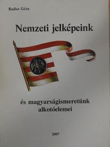 Friedrich Klára - Nemzeti jelképeink és magyarságismeretünk alkotóelemei [antikvár]