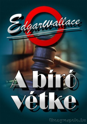 Edgar Wallace - A bíró vétke