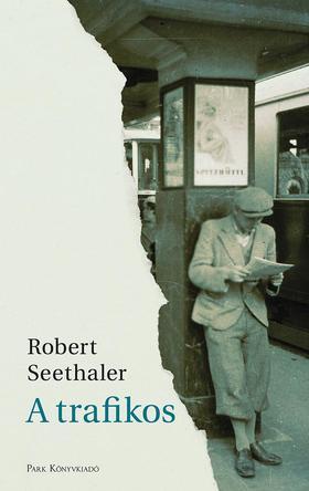 Seethaler, Robert - A trafikos