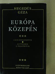 Hegedűs Géza - Európa közepén III. [antikvár]