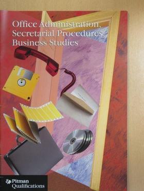 Office Administration, Secretarial Procedures and Business Studies [antikvár]
