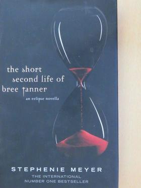 Stephenie Meyer - The Short Second Life of Bree Tanner [antikvár]