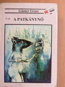 Günter Grass - A Patkánynő [antikvár]
