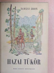 Tamási Áron - Hazai tükör [antikvár]