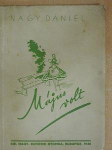 Nagy Dániel - Május volt [antikvár]
