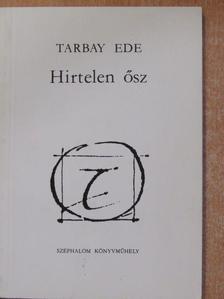Tarbay Ede - Hirtelen ősz [antikvár]