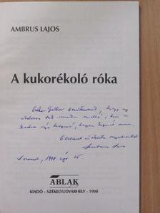 Ambrus Lajos - A kukorékoló róka (dedikált példány) [antikvár]