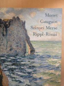 Bakó Zsuzsanna - Monet, Gauguin, Szinyei Merse, Rippl-Rónai [antikvár]