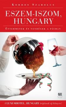 Kordos Szabolcs - Eszem-iszom, Hungary [eKönyv: epub, mobi]