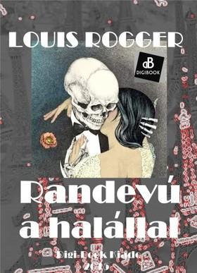 Lucien Louis - Randevú a halállal [eKönyv: epub, mobi]