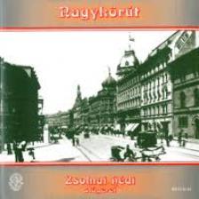 ZSOLNAI HÉDI - NAGYKÖRÚT  CD