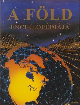 Claybourne, Anna, Doherty, Gillian, Treays, Rebecca - A Föld Enciklopédiája [antikvár]
