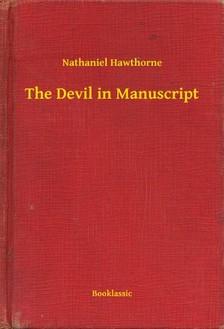 Nathaniel Hawthorne - The Devil in Manuscript [eKönyv: epub, mobi]