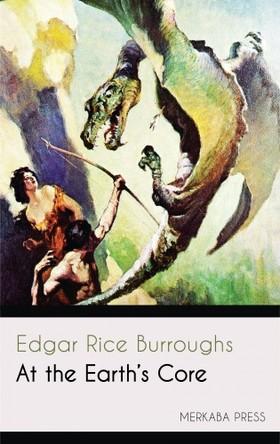 Edgar Rice Burroughs - At the Earth's Core [eKönyv: epub, mobi]