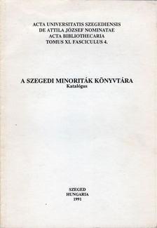 Varga András - A szegedi minoriták könyvtára [antikvár]