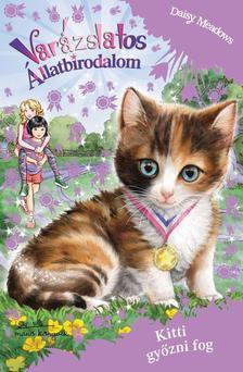 Daisy Meadows - Varázslatos Állatbirodalom EXTRA - Kitti győzni fog!