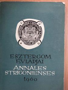 B. Koroknay Éva - Esztergom évlapjai 1960 [antikvár]