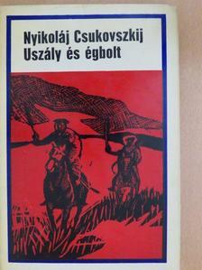 Nyikolaj Csukovszkij - Uszály és égbolt [antikvár]
