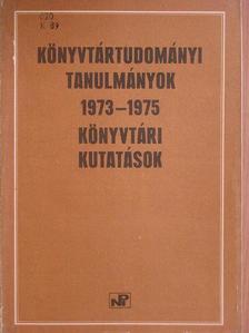 B. Nagy Ernő - Könyvtártudományi tanulmányok 1973-1975 [antikvár]