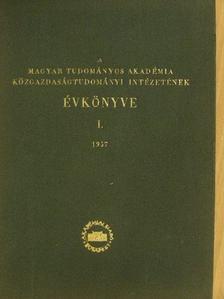 Augusztinovics Győző - A Magyar Tudományos Akadémia Közgazdaságtudományi Intézetének Évkönyve I. (töredék) [antikvár]