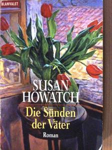 Susan Howatch - Die Sünden der Väter [antikvár]