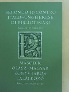 Antonella Cossu - Második olasz-magyar könyvtáros találkozó [antikvár]