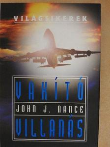 John J. Nance - Vakító villanás [antikvár]