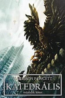 Harrison Fawcett - Katedrális II.
