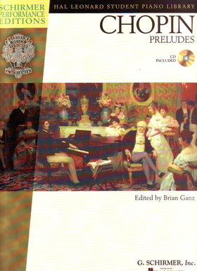 Chopin - PRELUDES FOR PIANO CD INCLUDED, EDITED BY BRIAN GANZ