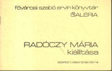 Tóth Mária - Radóczy Mária kiállítása [antikvár]