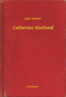 Jane Austen - Catherine Morland [eKönyv: epub, mobi]