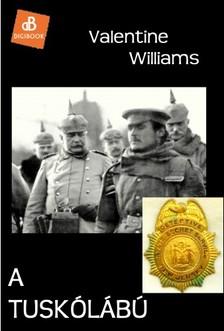 Valentine Williams - A tuskólábú [eKönyv: epub, mobi]