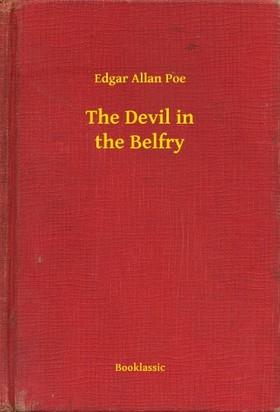 Edgar Allan Poe - The Devil in the Belfry [eKönyv: epub, mobi]