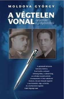 MOLDOVA GYŐRGY - Végtelen vonal - Legenda a golyóstollról