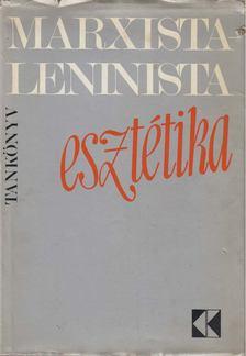 Kis Tamás - Marxista-Leninista esztétika [antikvár]
