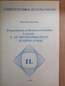 Horváth Katalin - Programozás és Rendszertechnika 3. osztály I. [antikvár]