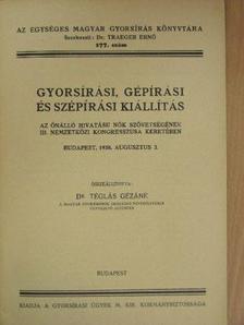 Dr. Márki-Zay Lajos - Gyorsírási, gépírási és szépírási kiállítás [antikvár]