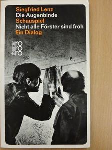 Siegfried Lenz - Die Augenbinde/Nicht alle Förster sind froh [antikvár]