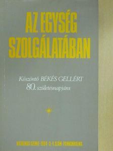 Balzovich Ágoston OSB - Az egység szolgálatában (dedikált példány) [antikvár]