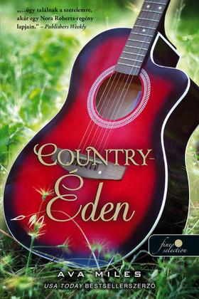 Ava Miles - Country-Éden (Dare-völgy 1.)