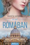 Baráth Viktória - Egy nap Rómában (novella) [eKönyv: epub, mobi]