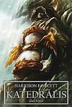 Harrison Fawcett - Katedrális I.